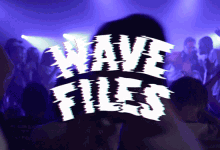 Wavefiles